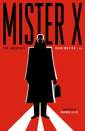 Book Review – Mister X: The Archives