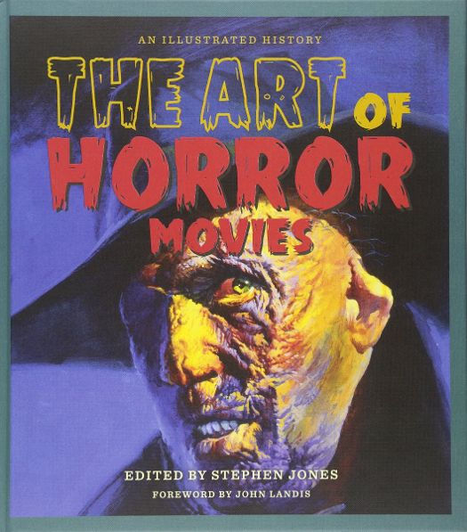 The Art of Horror Movies: An Illustrated History – Book Review