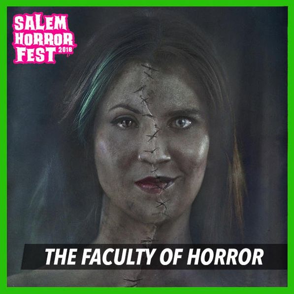 Salem Horror Fest is Getting Another Round of 'The Faculty of Horror' Podcast!
