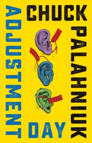 An Excerpt from Chuck Palahniuk's New Novel 'Adjustment Day'