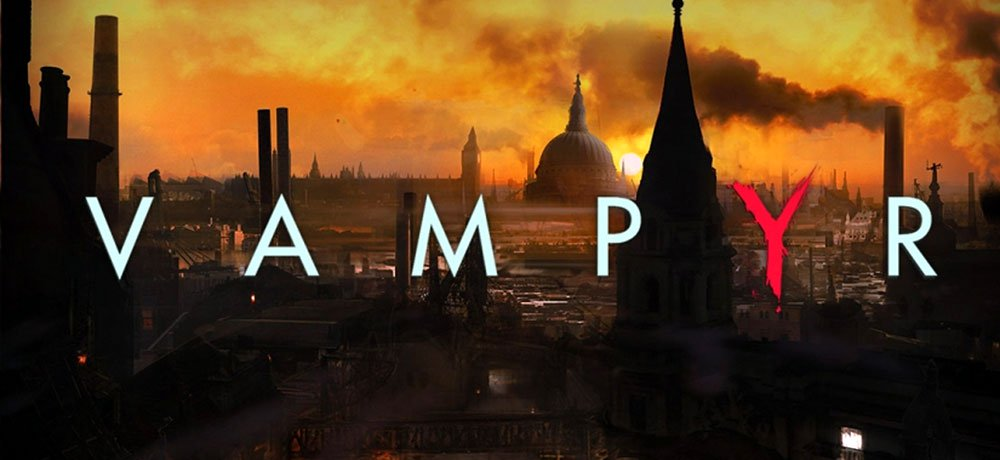 Vampyr – Game Review