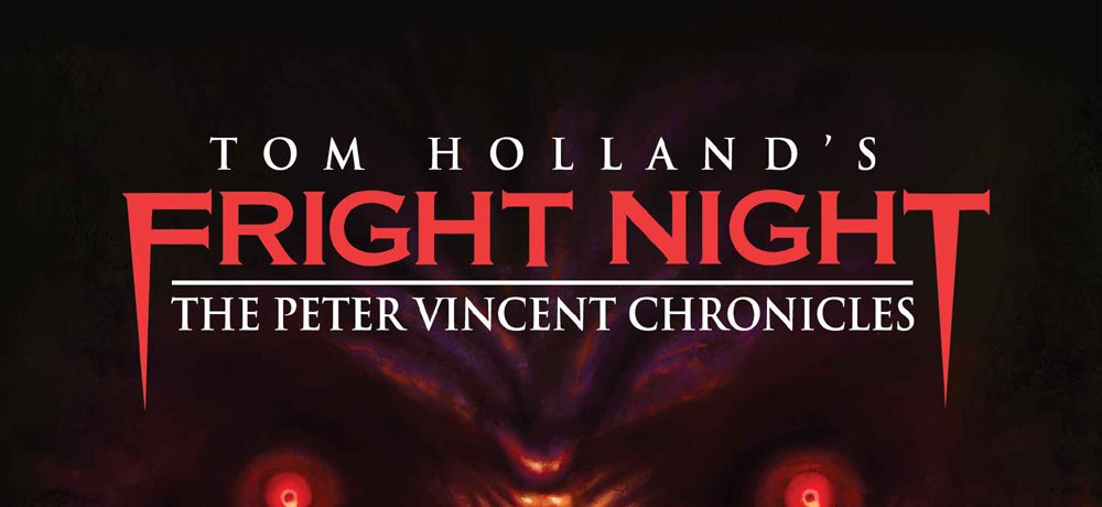 'Fright Night' Continues in New Comic Book Series 'Fright Night: The Peter Vincent Chronicles'