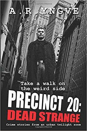 Precinct 20: Dead Strange – Book Review