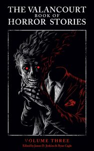 The Valancourt Book of Horror Stories, Volume 3 – Book Review