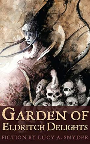 Garden of Eldritch Delights – Book Review