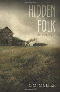Book Review: Hidden Folk: Strange Stories