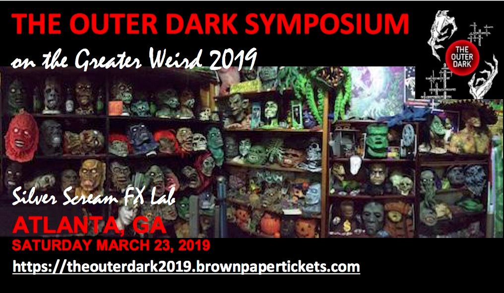 The Outer Dark Symposium 2019 Brings 40+ Authors to Atlanta's Silver Scream FX Lab in March