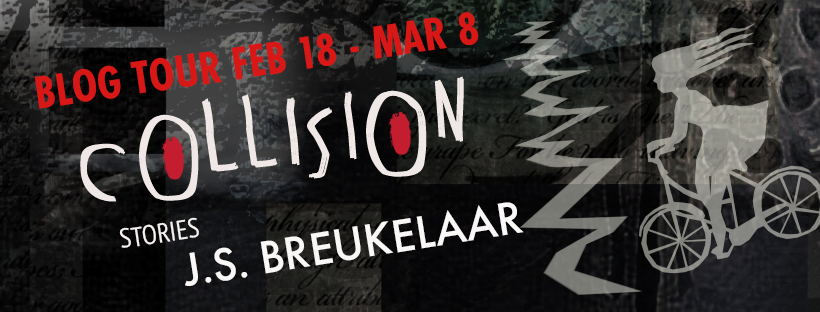 Interview with J.S. Breukelaar, Author of Collision: Stories
