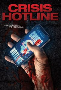 Check Out the Official Trailer for 'Crisis Hotline,' On Digital and DVD June 11th