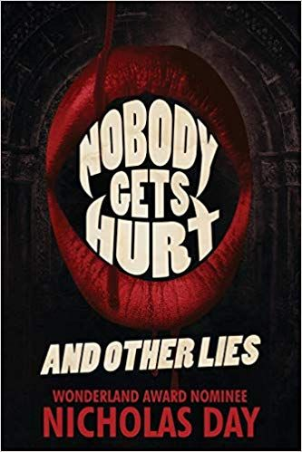 Nobody Gets Hurt and Other Lies – Book Review