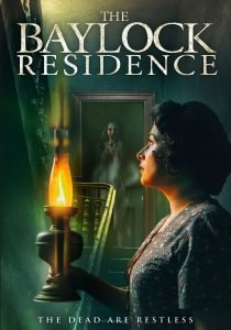 'The Conjuring' Meets 'Downton Abbey' in THE BAYLOCK RESIDENCE – Official Poster and Trailer