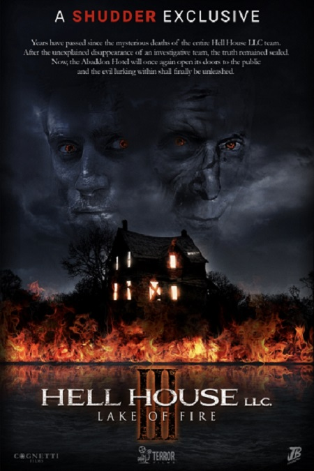 It's Finally Here! HELL HOUSE LLC III: LAKE OF FIRE Premieres on Shudder Tomorrow, September 19th!