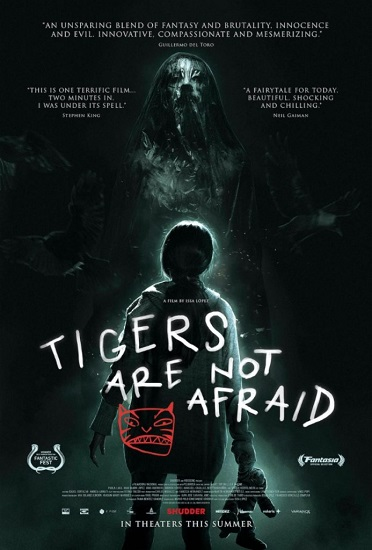 Issa López's TIGERS ARE NOT AFRAID Now Available on Shudder Today!