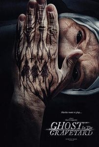 Movie Review – GHOST IN THE GRAVEYARD