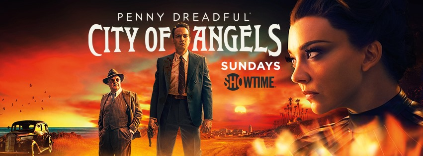 SHOWTIME Releases The First Episode Of 'Penny Dreadful: City of Angels' For Free!