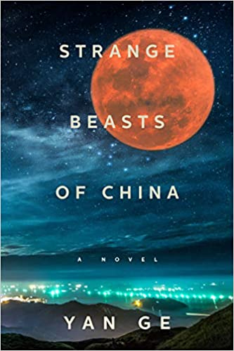 Book Review: STRANGE BEASTS OF CHINA