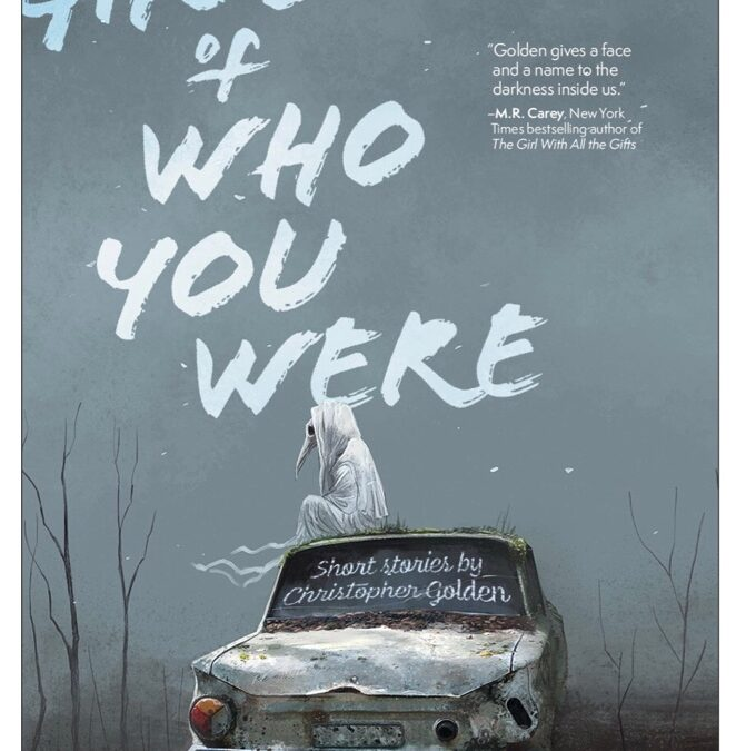Advance Review: THE GHOSTS OF WHO YOU WERE